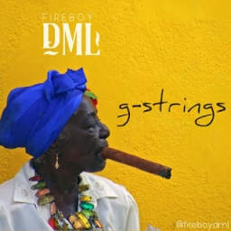 Fireboy DML - G-strings